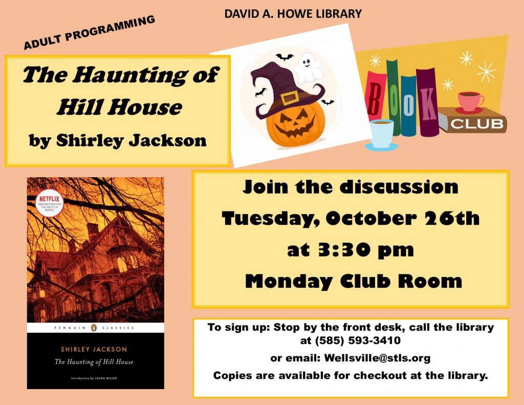 Halloween book club. The Haunting of Hill House on October 26th at 3:30pm